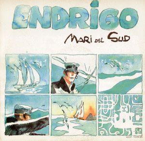 Sergio Endrigo Hugo Pratt Mari del sud 1982