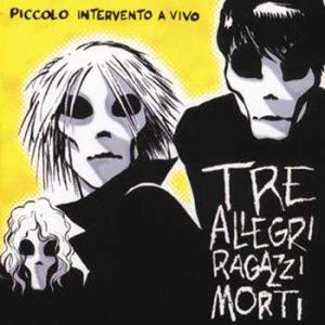 cover-Tre-allegri-ragazzi-morti-Toffolo-piccolo_intervento_a_vivo